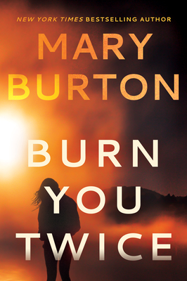 Cover for Burn You Twice