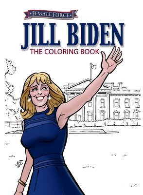 Female Force: Jill Biden Coloring Book Cover Image