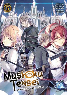 Mushoku Tensei: Jobless Reincarnation (Light Novel) Vol. 5 Cover Image