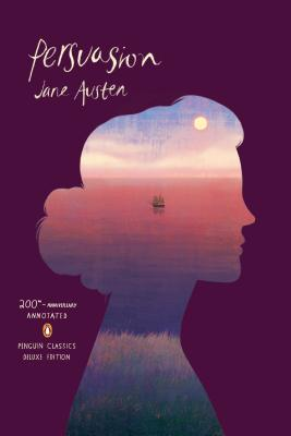 Persuasion: (Penguin Classics Deluxe Edition) Cover Image