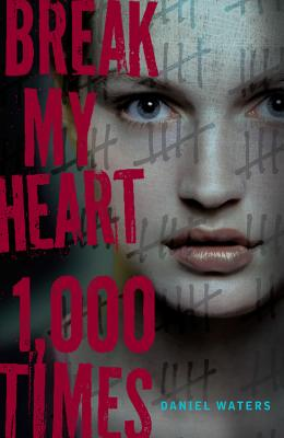 Cover for Break My Heart 1,000 Times