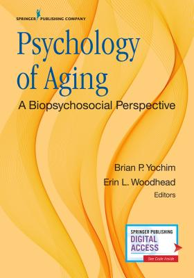 Psychology of Aging: A Biopsychosocial Perspective Cover Image