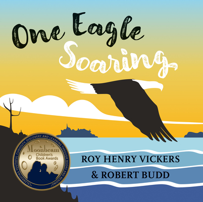 One Eagle Soaring (First West Coast Books #2) Cover Image