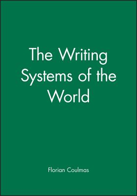 Cover for The Writing Systems of the World (Language Library)