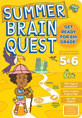 Summer Brain Quest: Between Grades 5 & 6 Cover Image