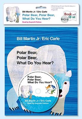 Polar Bear, Polar Bear, What Do You Hear? Cover Image
