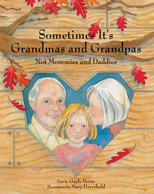 Cover for Sometimes It's Grandmas and Grandpas