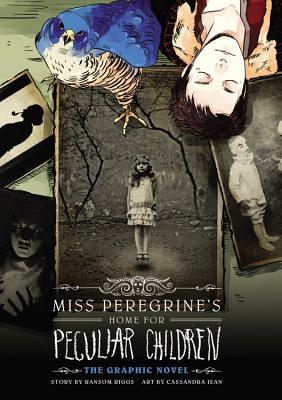 Miss Peregrine's Home for Peculiar Children: The Graphic Novel (Miss Peregrine's Peculiar Children: The Graphic Novel #1) Cover Image