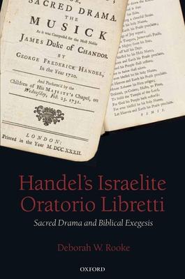 Handel's Israelite Oratorio Libretti: Sacred Drama and Biblical Exegesis Cover Image