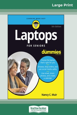 Laptops For Seniors For Dummies, 5th Edition (16pt Large Print Edition) Cover Image