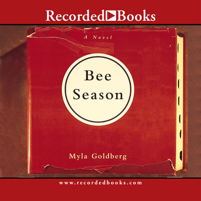 Bee Season (Recorded Books Unabridged) Cover Image