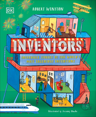 Inventors: Incredible stories of the world's most ingenious inventions Cover Image