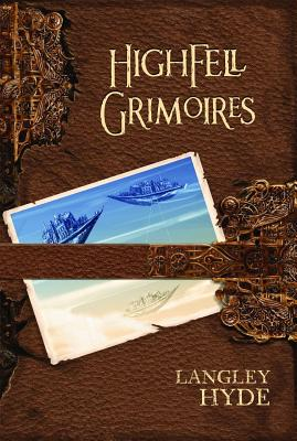 Highfell Grimoires Cover