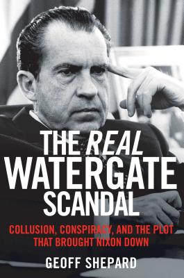 The Real Watergate Scandal Cover