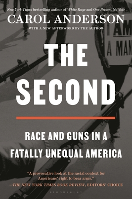 The Second: Race and Guns in a Fatally Unequal America Cover Image