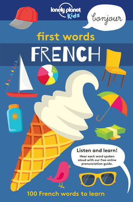 First Words - French (Lonely Planet Kids) Cover Image