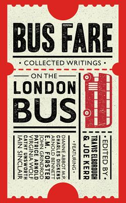 Bus Fare: Collected Writings on the London Bus Cover Image