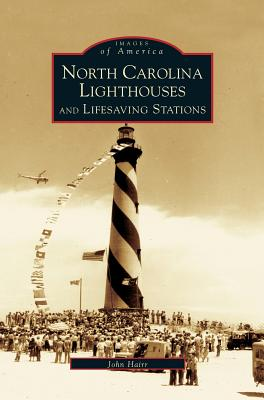 North Carolina Lighthouses and Lifesaving Stations Cover Image