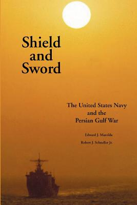 Shield and Sword: The United States Navy and the Persian Gulf War Cover Image