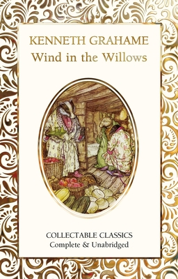 The Wind in The Willows (Flame Tree Collectable Classics) Cover Image