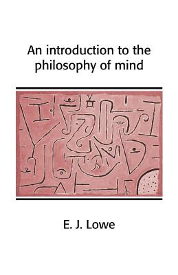 Cover for An Introduction to the Philosophy of Mind (Cambridge Introductions to Philosophy)