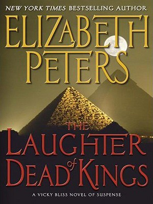 The Laughter of Dead Kings: A Vicky Bliss Novel of Suspense (Vicky Bliss Series #6) Cover Image