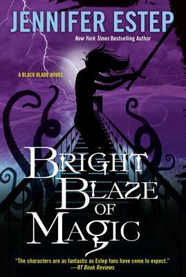 Bright Blaze of Magic (Black Blade #3) Cover Image