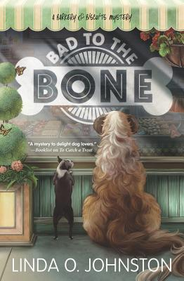 Bad to the Bone (Barkery & Biscuits Mystery #3) Cover Image
