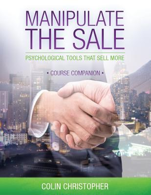 Manipulate The Sale Course Companion Cover Image