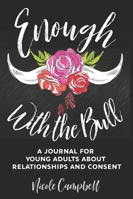 Enough With The Bull: Clear Print Edition Cover Image