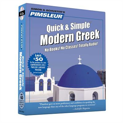 Pimsleur Greek (Modern) Quick & Simple Course - Level 1 Lessons 1-8 CD, Volume 1: Learn to Speak and Understand Modern Greek with Pimsleur Language Pr Cover Image