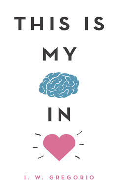 This Is My Brain in Love Cover Image