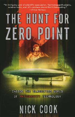 The Hunt for Zero Point: Inside the Classified World of Antigravity Technology Cover Image