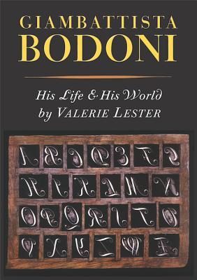 Giambattista Bodoni: His Life and His World Cover Image