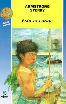 Cover for Esto Es Coraje = Call It Courage