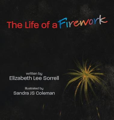 The Life of a Firework Cover Image