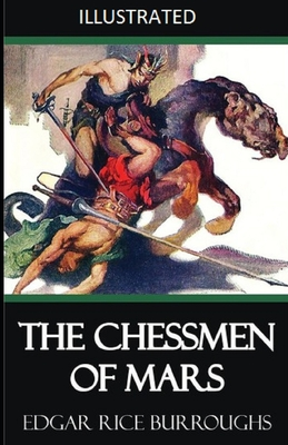 The Chessmen of Mars Illustrated Cover Image