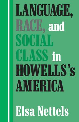 Language, Race, and Social Class in Howells's America Cover Image