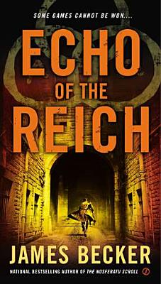 Cover for Echo of the Reich (Chris Bronson #5)