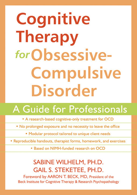 Cognitive Therapy for Obsessive-Compulsive Disorder: A Guide for Professionals Cover Image