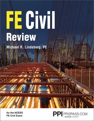 PPI FE Civil Review – A Comprehensive FE Civil Review Manual Cover Image