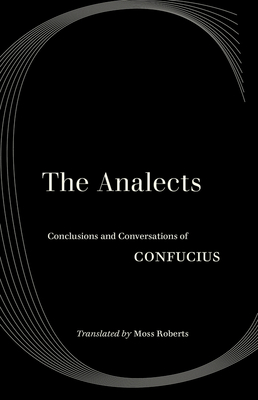 The Analects: Conclusions and Conversations of Confucius Cover Image