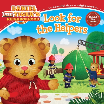 Cover for Look for the Helpers (Daniel Tiger's Neighborhood)