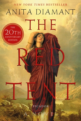 The Red Tent - 20th Anniversary Edition: A Novel Cover Image