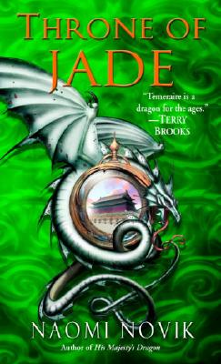 Throne of Jade (Temeraire #2) Cover Image