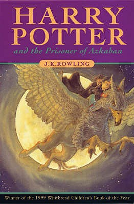 Harry Potter and the Prisoner of Azkaban. J. K. Rowling Cover Image