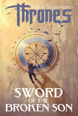 Sword of the Broken Son (Thrones #2) Cover Image