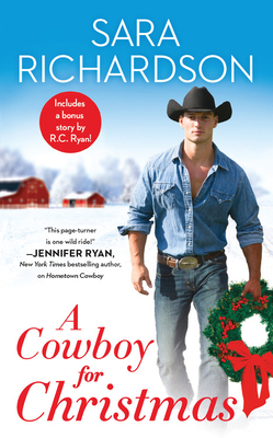 A Cowboy for Christmas: Includes a bonus novella (Rocky Mountain Riders #6) Cover Image