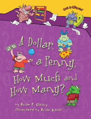 A Dollar, a Penny, How Much and How Many? (Math Is Categorical (R)) Cover Image