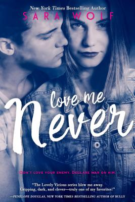 Love Me Never (Lovely Vicious #1) Cover Image